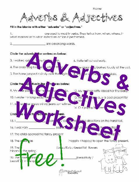 Adverbs & Adjectives Worksheet