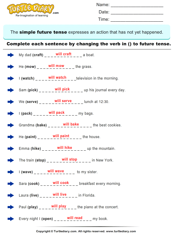 Complete The Sentence By Changing The Verbs To Future Tense Form