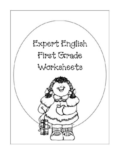 Expert English First Grade Worksheets