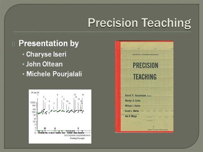Precision Teaching Presentation