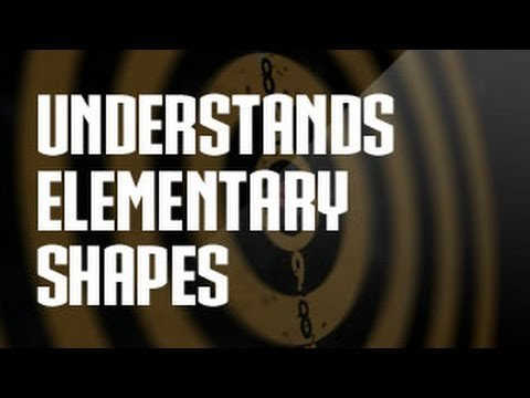 Understands The Elementary Shapes