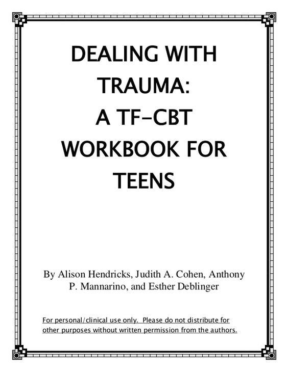 Cbt Worksheets For Teens  Dealing With Trauma A Tf Cbt Workbook