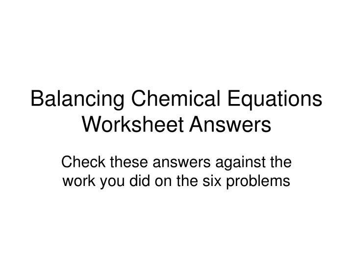 Printables  Balancing Chemical Equations Worksheet Answer Key H2
