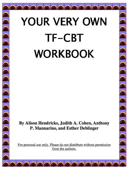 Trauma Focused Cognitive Behavioral Therapy Workbook Pdf   For Use