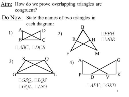 Entry Task Prove   E +  H  4 7 Overlapping Triangles Learning
