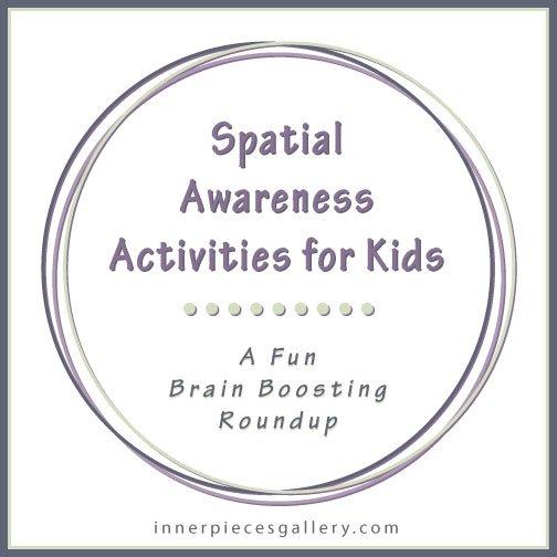 Spatial Awareness Activities For Kids  Inner Pieces Gallery
