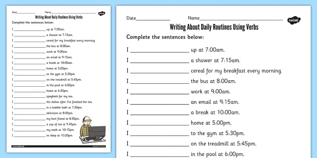 Using Verbs In Daily Routines Worksheet   Activity Sheet