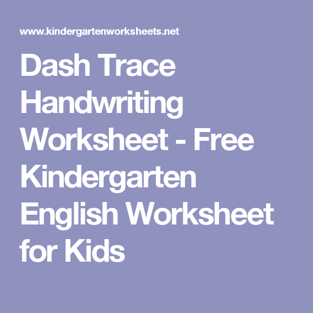Dash Trace Handwriting Worksheet