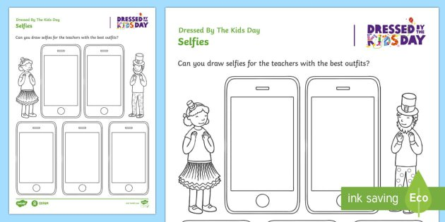 Dressed By The Kids Day Selfies Worksheet   Activity Sheet