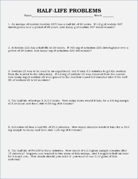 Half Life Worksheet Half Life Problems Worksheet Answers Careless