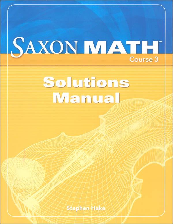 Saxon Math Course 3 Solutions Manual, Saxon Publishers, 062537