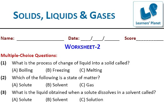 Solids, Liquids And Gases Worksheets For Class 4 Students