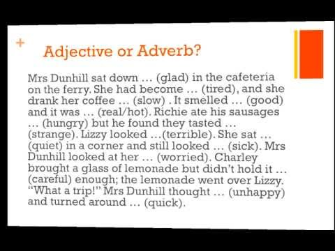 Adjectives Or Adverbs