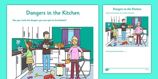 Dangers In The Kitchen Worksheet   Activity Sheet