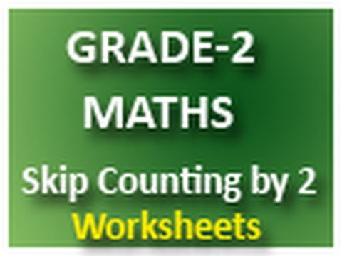 Grade 2 Maths Skip Counting By 2 Free Printable Worksheets