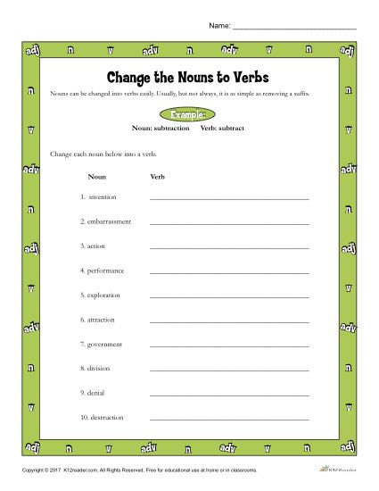 Change The Nouns To Verbs