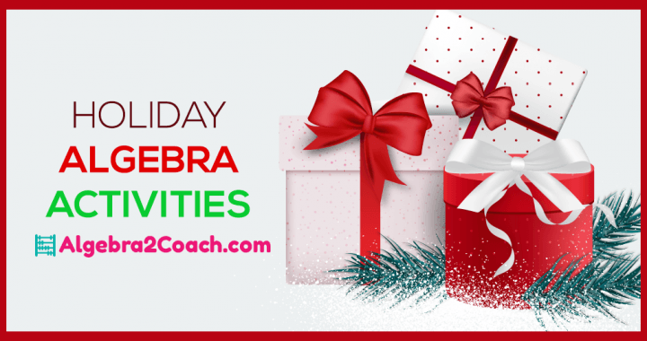 Holiday Algebra 2 Activities & Worksheets