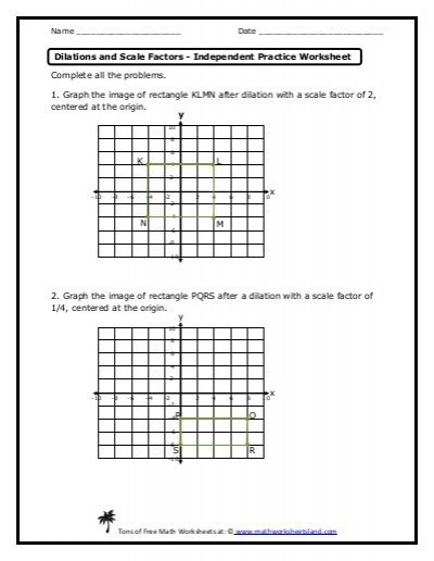 Dilations And Scale Factors Independent Practice Worksheet