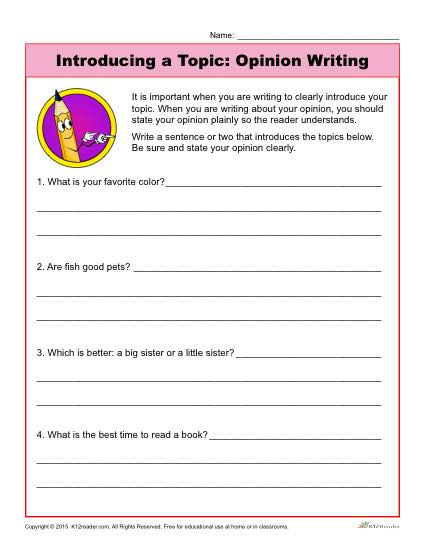 Introducing A Topic  Opinion Writing