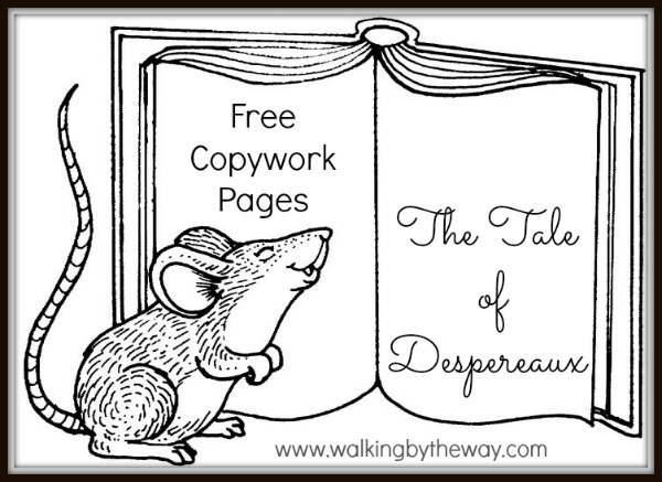 Free Copywork Pages For The Tale Of Despereaux