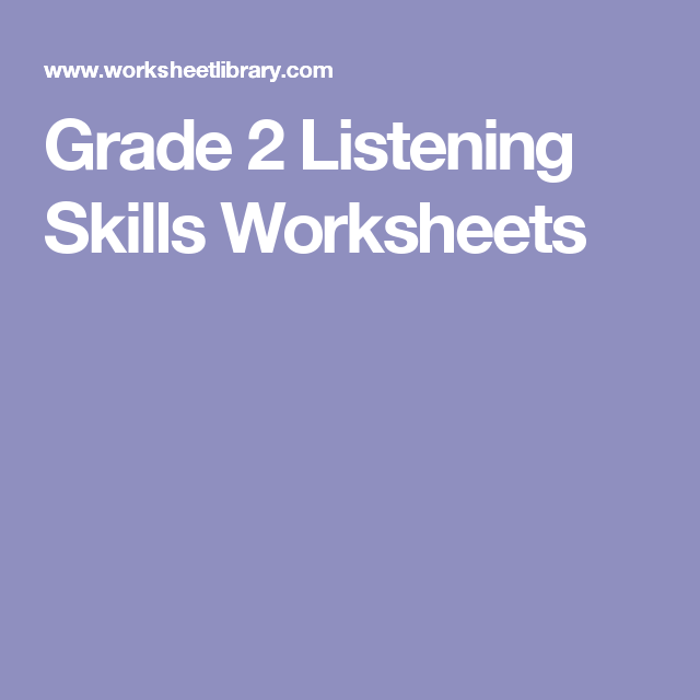 Grade 2 Listening Skills Worksheets
