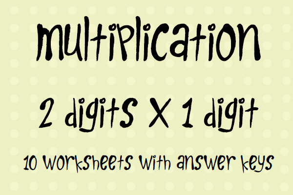 2 Digits X 1 Digit Multiplication Worksheets