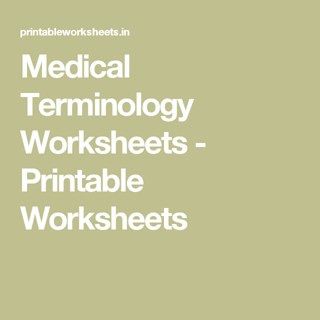 Medical Terminology Worksheets