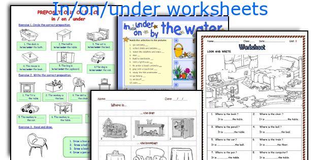In On Under Worksheets