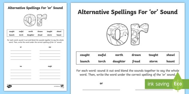 Alternative Spelling For Or Sound Worksheet