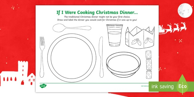 If I Were Cooking Christmas Dinner Worksheet   Worksheet