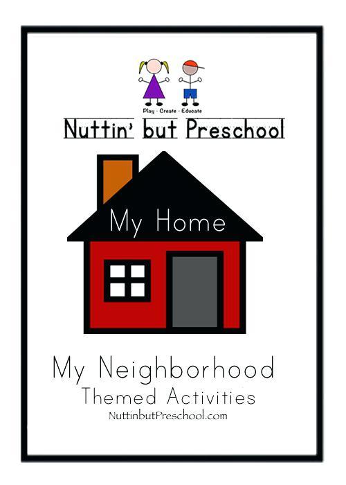 My Home My Neighborhood Theme But Preschool My Home My