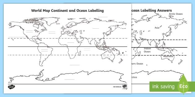 World Map Continent & Ocean Labelling Worksheet   Worksheet