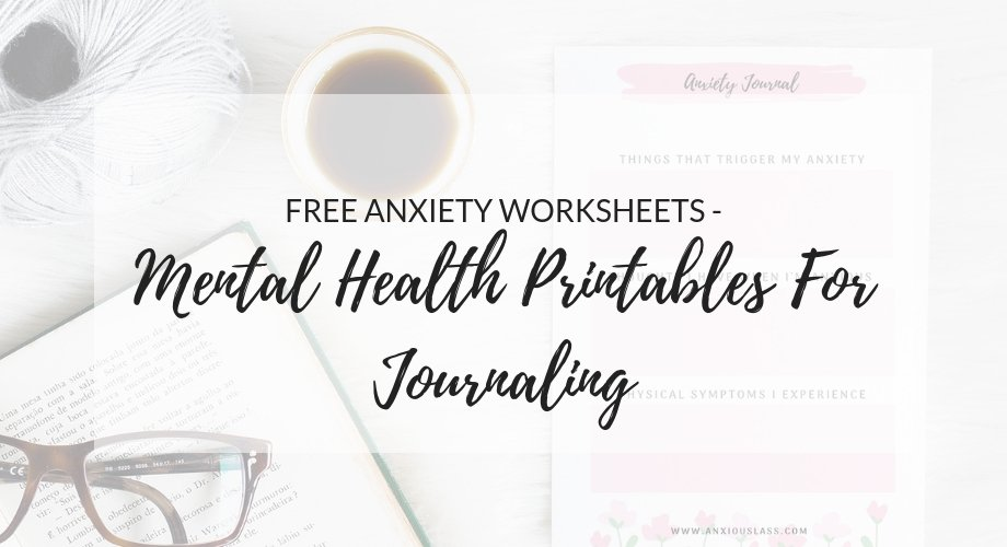 Free Anxiety Worksheets