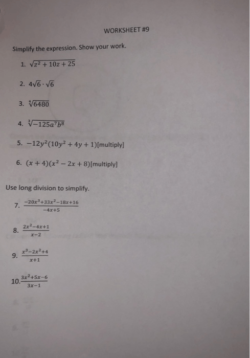 Solved  Worksheet 9 Simplify The Expression  Show Your Wor
