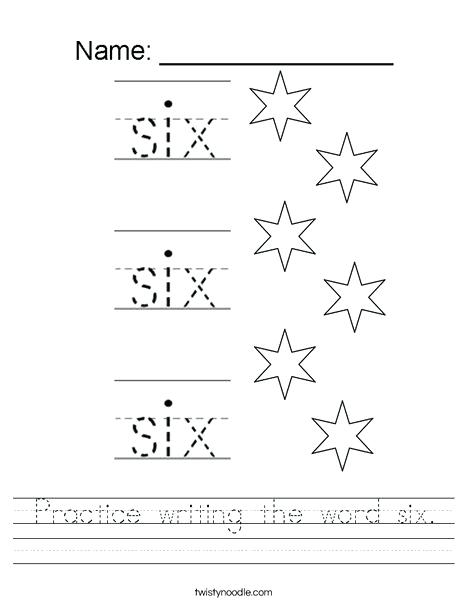 Practice Writing The Word Six Worksheet Twisty Noodle Counting