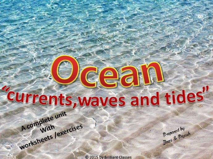 Ocean Currents, Waves And Tides
