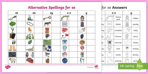 Alternative Spellings Ee, Ea, Ey, E