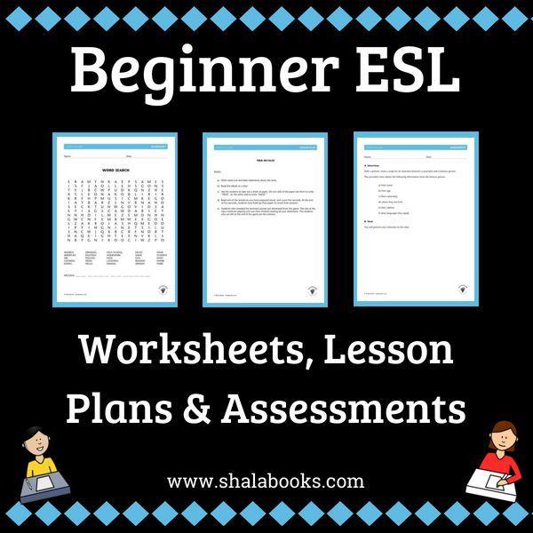 Beginner Esl Worksheets, Lesson Plans & Assessments