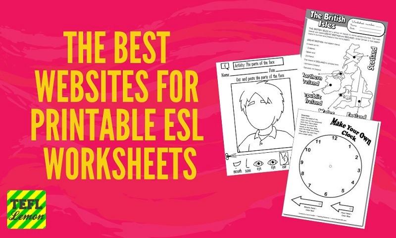 The Best Websites For Printable Esl Worksheets — Tefl Lemon  Free