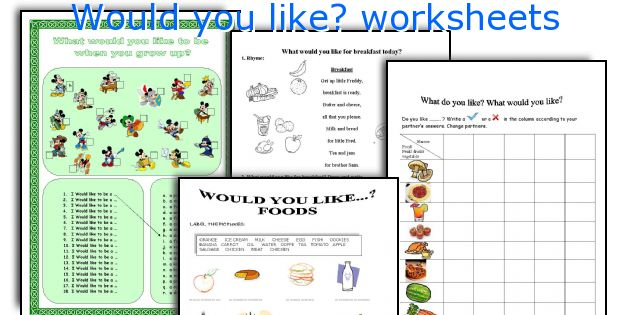 Would You Like  Worksheets